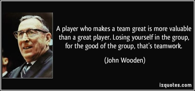quote-a-player-who-makes-a-team-great-is-more-valuable-than-a-great-player-losing-yourself-in-the-group-john-wooden-279354