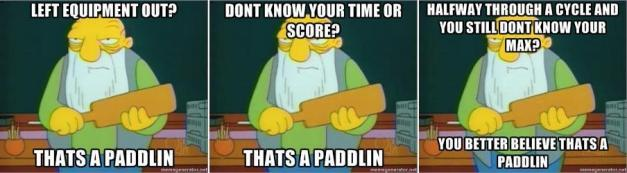 that's a paddlin
