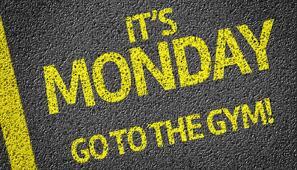 Monday go to gym